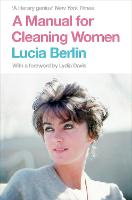 A Manual for Cleaning Women: Selected...