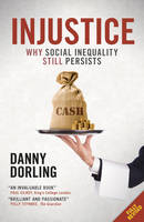 Injustice: Why Social Inequality ...