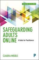 Safeguarding Adults Online: A Guide...