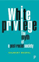 White Privilege: The Myth of a...