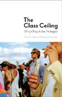The class ceiling: Why it pays to be...