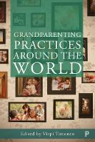 Grandparenting practices around the...