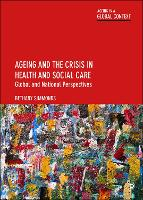 Ageing and the Crisis in Health and...