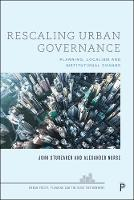 Rescaling Urban Governance: Planning,...