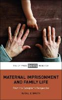 Maternal Imprisonment and Family ...