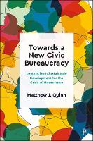Towards a New Civic Bureaucracy:...