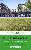 Policing the Pandemic: How Public...