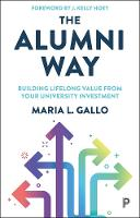The Alumni Way: Building Lifelong...