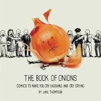 The Book of Onions: Comics to Make ...