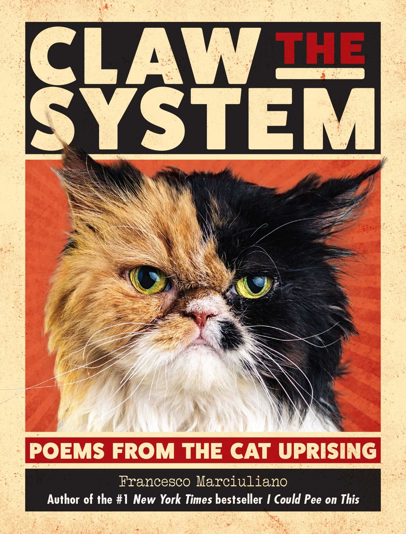 Claw the System: Poems from the Cat...