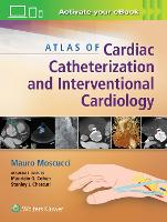 Atlas of Cardiac Catheterization and...