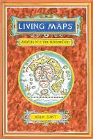 Living Maps: An Atlas of Cities...