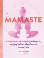 Mamaste: Discover a more authentic,...