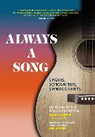 Always a Song: Singers, Songwriters,...