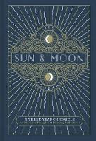 The Sun & Moon Journal: A Three-Year...