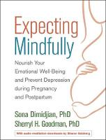 Expecting Mindfully: Nourish Your...