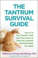 The Tantrum Survival Guide: Tune In ...