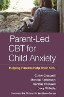 Parent-Led CBT for Child Anxiety:...