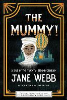 The Mummy! A Tale of the ...
