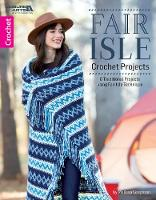 Fair Isle Crochet Projects: 8...
