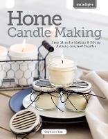 Home Candlemaking: Easy Ideas for...
