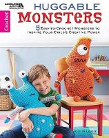 Huggable Monsters: 5 Easy-to-Crochet...