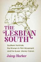 The Lesbian South: Southern ...