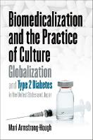 Biomedicalization and the Practice of...