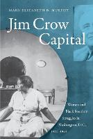 Jim Crow Capital: Women and Black...