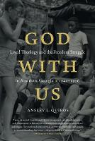 God with Us: Lived Theology and the...