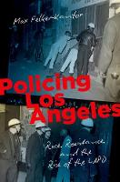 Policing Los Angeles: Race,...
