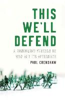 This We'll Defend: A Noncombat ...