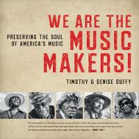 We Are the Music Makers!: Preserving...