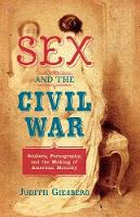 Sex and the Civil War: Soldiers,...