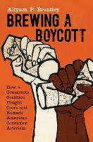 Brewing a Boycott: How a Grassroots...