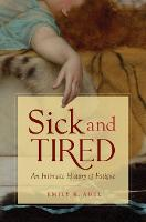 Sick and Tired: An Intimate History ...