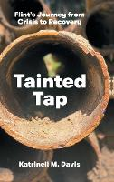 Tainted Tap: Flint's Journey from...