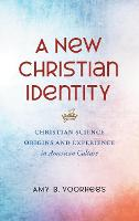 A New Christian Identity: Christian...