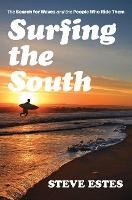 Surfing the South: The Search for...