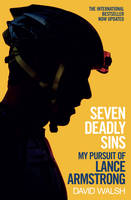Seven Deadly Sins: My Pursuit of ...