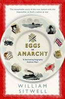 Eggs or Anarchy: The remarkable story...