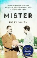 Mister: The Men Who Gave The World ...