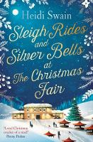 Sleigh Rides and Silver Bells at the...