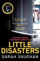 Little Disasters: the compelling and...