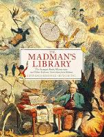The Madman's Library: The Greatest...