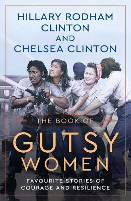 The Book of Gutsy Women: Favourite...