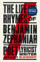 The Life and Rhymes of Benjamin...