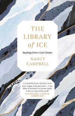 The Library of Ice: Readings from a...
