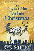 The Night I Met Father Christmas: THE...