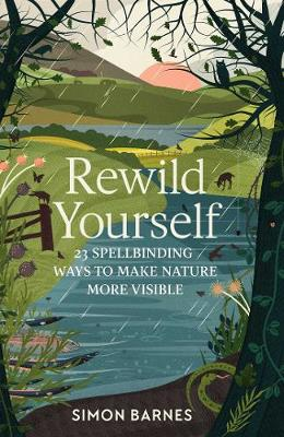 Rewild Yourself: 23 Spellbinding Ways...